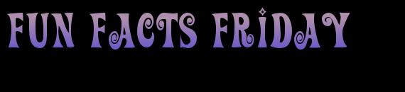 FunFactsFriday